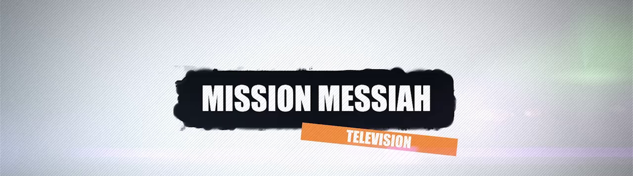 Mission Messiah